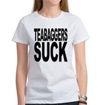Teabaggers Suck Women's T-Shirt
