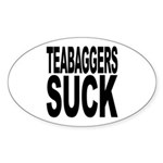Teabaggers Suck Sticker (Oval 10 pk)