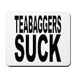 Teabaggers Suck Mousepad