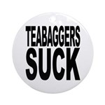 Teabaggers Suck Ornament (Round)