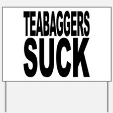 Teabaggers Suck Yard Sign