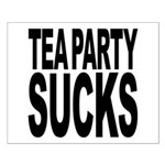 Tea Party Sucks Small Poster