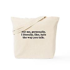 For me Personally I like lite Tote Bag