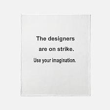Designers On Strike Throw Blanket