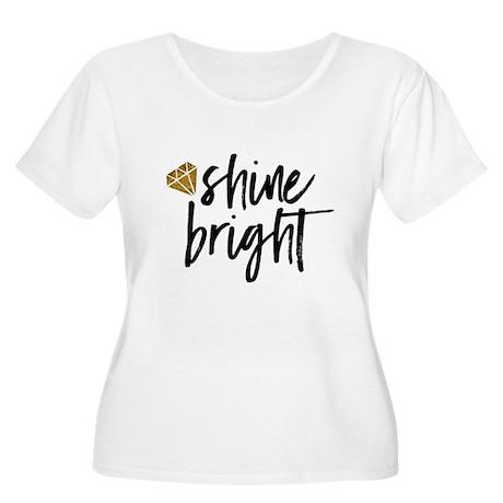 Shine bright Plus Size T-Shirt