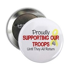 """Proudly Supporting Our Troops 2.25"""" Button"""