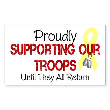 Proudly Supporting Our Troops Sticker (Rectangle)