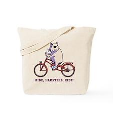 Ride, Hamsters, Ride! Tote Bag
