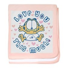 Love You This Much Garfield Baby Blanket
