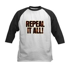 Repeal It All! Tee