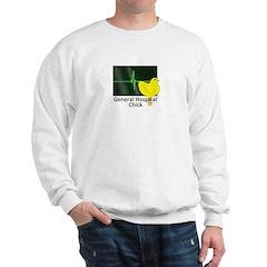 General Hospital Chick Sweatshirt