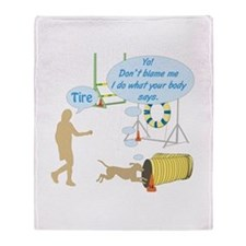 Do What Your Body Says Throw Blanket