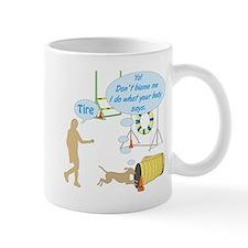 Do What Your Body Says Mug