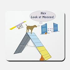 Look At Meeee Mousepad