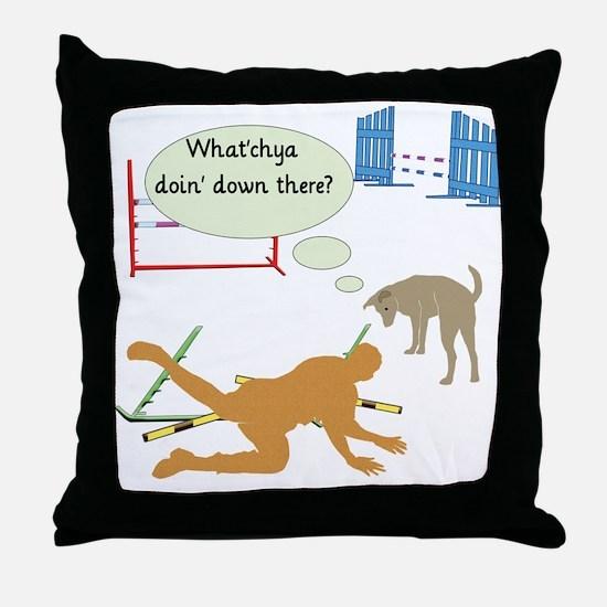 Whatchya Doin'? Throw Pillow