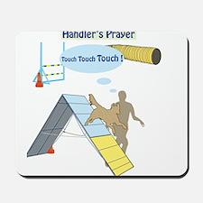 Handler's Prayer Mousepad