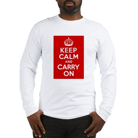 21st Birthday Keep Calm Long Sleeve T-Shirt