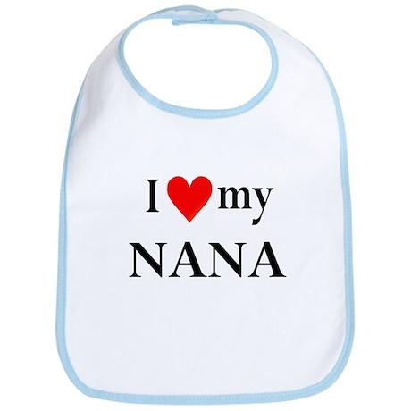 I Love My Nana: Bib