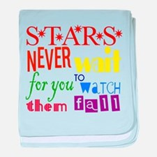 Stars Never Wait For You To W baby blanket