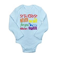 Stars Never Wait For You To W Long Sleeve Infant B