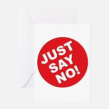 Just Say No! Greeting Card