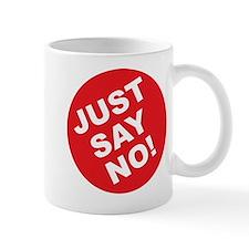 Just Say No! Mug