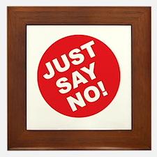 Just Say No! Framed Tile