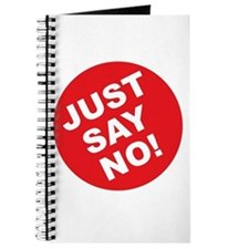Just Say No! Journal