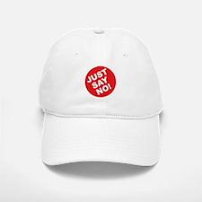 Just Say No! Baseball Baseball Cap