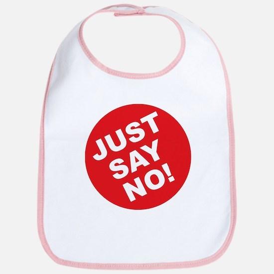 Just Say No! Bib