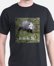Opossum - Braking For T-Shirt