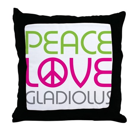 Peace Love Gladiolus Throw Pillow