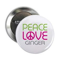 """Peace Love Ginger 2.25"""" Button"""