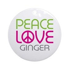 Peace Love Ginger Ornament (Round)