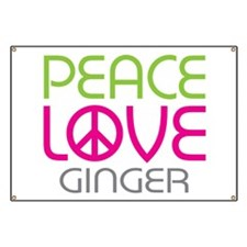 Peace Love Ginger Banner