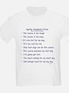 Agilty Complaint Form T-Shirt