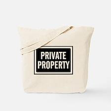 Private Property Tote Bag
