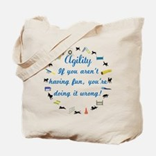 Have Fun in Agility Tote Bag