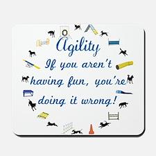 Have Fun in Agility Mousepad