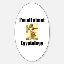 I'm All About Egyptology! Oval Decal