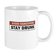 Avoid a Hangover Small Mug