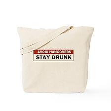 Avoid a Hangover Tote Bag