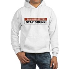 Avoid a Hangover Hoodie