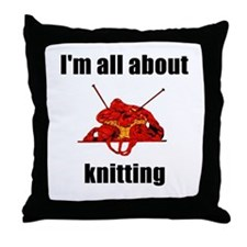 I'm All About Knitting! Throw Pillow