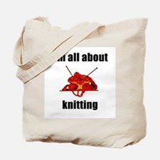 I'm All About Knitting! Tote Bag
