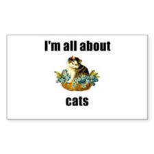 I'm All About Cats! Rectangle Decal