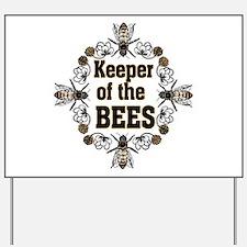Keeping the Bees Yard Sign