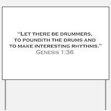 Drummer / Genesis Yard Sign