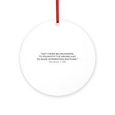 Drummer / Genesis Ornament (Round)