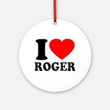 I (Heart) Roger Ornament (Round)
